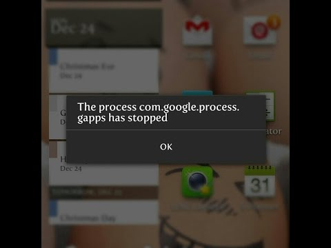 unfortunately the process com.google.process.gapps has stopped