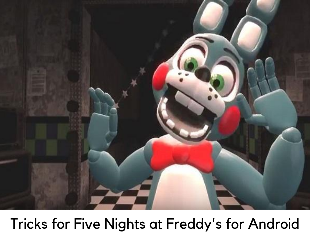 Tricks for Five Nights at Freddy's